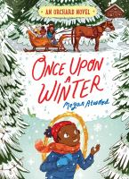 Cover image for Once upon a winter. bk. 2 : An orchard novel