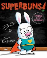 Cover image for Superbuns! : kindness is her superpower