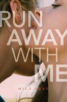 Cover image for Run away with me. bk. 3 : Come back to me series