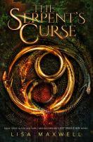 Imagen de portada para The serpent's curse. bk. 3 : Last magician series