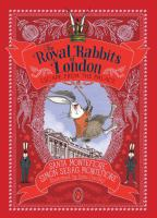 Cover image for The Royal Rabbits of London escape from the palace. bk. 2 : The royal rabbits of London series