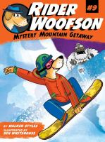 Cover image for Mystery Mountain getaway. bk. 9 : Rider Woofson series