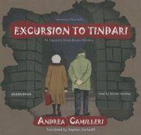 Cover image for Excursion to Tindari. bk. 5 [sound recording CD] :   Inspector Montalbano mystery series