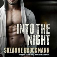 Cover image for Into the night. bk. 5 [sound recording CD] : Troubleshooters series