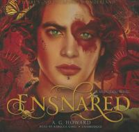 Cover image for Ensnared. bk. 3 [sound recording CD] : Splintered series