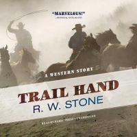 Cover image for Trail hand : a western story [sound recording CD]