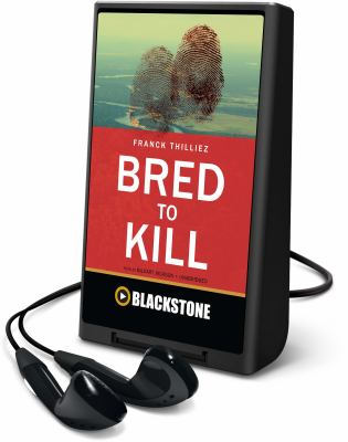 Cover image for Bred to kill. bk. 2 : a thriller : Lucie Henebelle and Inspector Sharko series