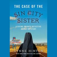 Cover image for The case of the Sin City sister. bk. 2 [sound recording CD] : Divine Private Detective Agency mystery series