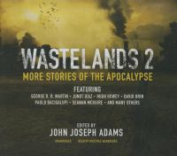Cover image for Wastelands 2 [sound recording CD] : more stories of the Apocalypse