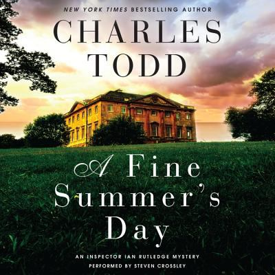 Cover image for A fine summer's day. bk. 17 Ian Rutledge series