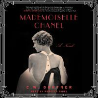 Cover image for Mademoiselle Chanel a novel