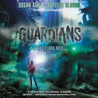 Cover image for Guardians. bk. 3 [sound recording CD] : Wasteland series