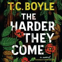 Cover image for The harder they come [sound recording CD] : a novel