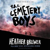 Cover image for The cemetery boys [sound recording CD]
