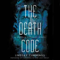 Cover image for The death code. bk. 2 [sound recording CD] : Murder Complex series