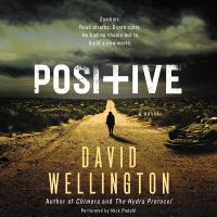 Cover image for Positive [sound recording CD] : a novel
