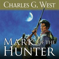 Cover image for Mark of the hunter [sound recording CD]