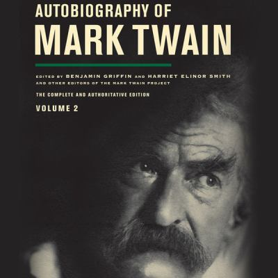 Cover image for Autobiography of Mark Twain. Volume 2