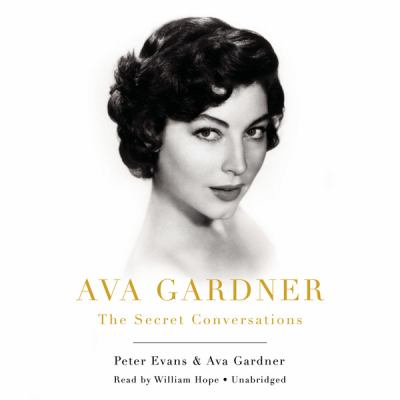 Cover image for Ava Gardner The secret conversations