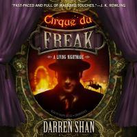Cover image for Cirque du Freak : a living nightmare