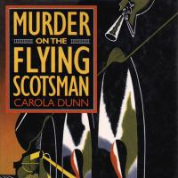 Cover image for Murder on the Flying Scotsman. bk. 4 [sound recording CD] : Daisy Dalrymple mystery series