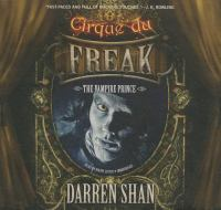 Cover image for The vampire prince. bk. 6 [sound recording CD] : Cirque du Freak series