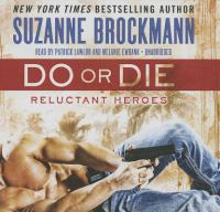 Cover image for Do or die. bk. 1 [sound recording CD] : Reluctant heroes series