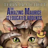 Cover image for The amazing Maurice and his educated rodents. bk. 1 [sound recording CD] : Discworld (Young adult) series