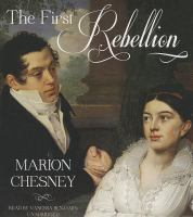 Cover image for The first rebellion. bk. 1 [sound recording CD] : Waverly women series
