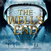 Cover image for The well's end [sound recording CD]
