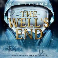 Imagen de portada para The well's end [sound recording CD]