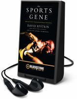 Cover image for The sports gene inside the science of extraordinary athletic performance