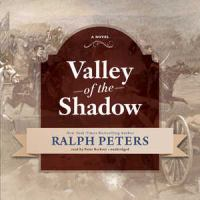 Cover image for Valley of the shadow [sound recording CD] : a novel