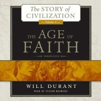 Cover image for The age of faith. Vol. 4, pt. 2 [sound recording CD] : Story of civilization series