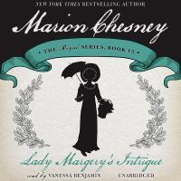Cover image for Lady Margery's intrigue. bk. 13 [sound recording CD] : Royal series
