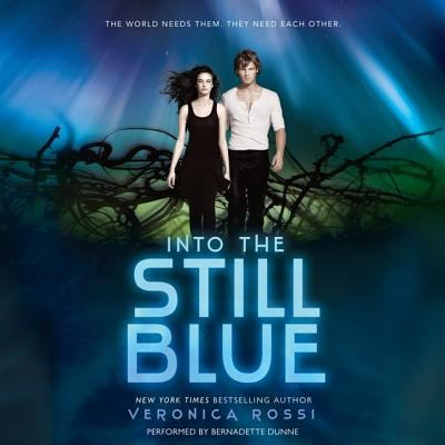 Cover image for Into the still Blue. bk. 3 [sound recording CD] : Under the never sky series