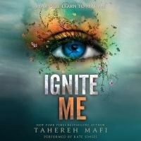 Cover image for Ignite me. bk. 3 [sound recording CD] : Shatter me series