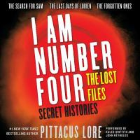 Cover image for Secret histories. bk. 2 [sound recording CD] : I am number four. The lost files omnibus