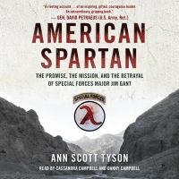 Imagen de portada para American Spartan [sound recording CD] : the promise, the mission, and the betrayal of Special Forces Major Jim Gant