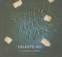 Cover image for Everything I never told you [sound recording CD]