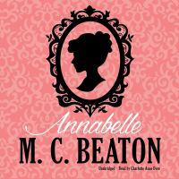 Cover image for Annabelle. bk. 1 [sound recording CD] : Regency love series