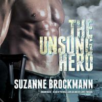 Cover image for The unsung hero. bk. 1 [sound recording CD] : Troubleshooters series
