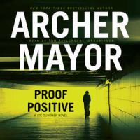 Cover image for Proof positive. bk. 25 [sound recording CD] : Joe Gunther series