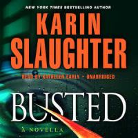 Cover image for Busted [sound recording CD] : a novella : Will Trent series