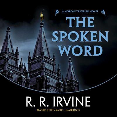 Cover image for The spoken word. bk. 5 [sound recording CD] : Moroni Traveler series
