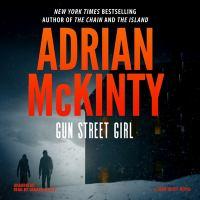 Cover image for Gun street girl. bk. 4 [sound recording CD] : Sean Duffy series
