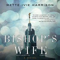 Cover image for The bishop's wife. bk. 1 [sound recording CD] : Linda Wallheim series