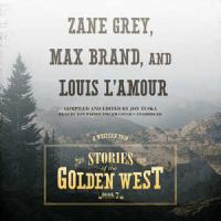 Cover image for Stories of the golden West. bk. 7 : a Western trio [sound recording CD]