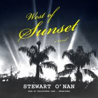 Cover image for West of Sunset [sound recording CD] : a novel