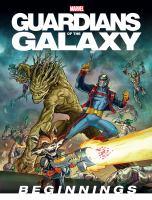 Imagen de portada para Guardians of the galaxy [graphic novel] : beginnings